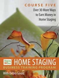 Staging Diva Home Staging Course 5