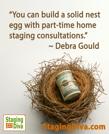extra money from staging consultations